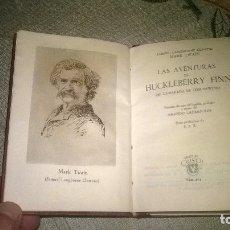 Libros de segunda mano: 264-LAS AVENTURAS DE HUCKLEBERRY FINN MARK TWAIN C.CRISOL 264 , 1949 , AGUILAR. Lote 179117847