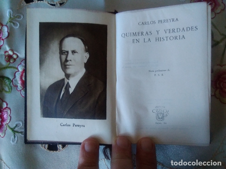 Libros de segunda mano: 94-QUIMERAS Y VERDADES EN LA HISTORIA, Carlos Pereyra, crisol 94 - Foto 2 - 179118462