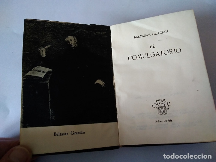Libros de segunda mano: 78 BIS- EL COMULGATORIO, Baltasar Gracian, crisol 78 bis - Foto 2 - 179118597