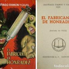 Libros de segunda mano: RAMÓN Y CAJAL, SANTIAGO. EL FABRICANTE DE HONRADEZ. S.A. (HACIA 1952) [ENCICLOPEDIA PULGA].. Lote 179150417