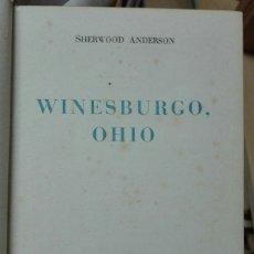Libros de segunda mano: SHERWOOD ANDERSON. WINESBURGO, OHIO. LA ROSA DE PIEDRA. 1940. Lote 179158275