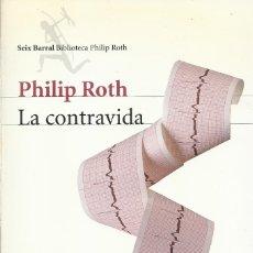 Libros de segunda mano: LA CONTRAVIDA, PHILIP ROTH. Lote 179193873