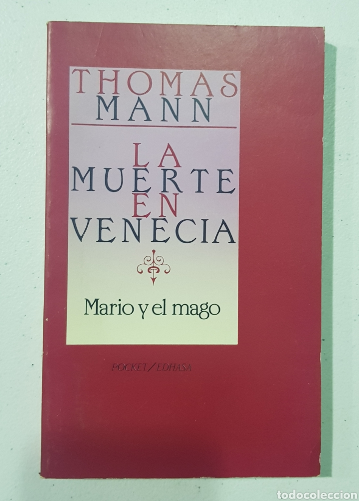 THOMAS MANN - LA MUERTE EN VENECIA- MARIO Y EL MAGO - TDK140 (Libros de Segunda Mano (posteriores a 1936) - Literatura - Narrativa - Otros)