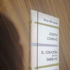 Libros de segunda mano: EL CORAZÓN DE LAS TINIEBLAS. JOSEPH CONRAD. EDICIONES LA REJA. RÚSTICA. PÁGINAS AMARILLENTAS. 1954. Lote 179208348