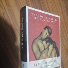 Libros de segunda mano: LA HIJA DEL CANIBAL. ROSA MONTERO. TAPA DURA. BUEN ESTADO. Lote 179212242