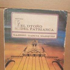Libros de segunda mano: GABRIEL GARCÍA MÁRQUEZ EL OTOÑO DEL PATRIARCA FIRMADO Y DEDICADO. Lote 179215317