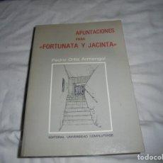 Libros de segunda mano: APUNTACIONES PARA FORTUNATA Y JACINTA.PEDRO ORTIZ ARMENGOL.UNIVERSIDAD COMPLUTENSE 1987. Lote 179229388