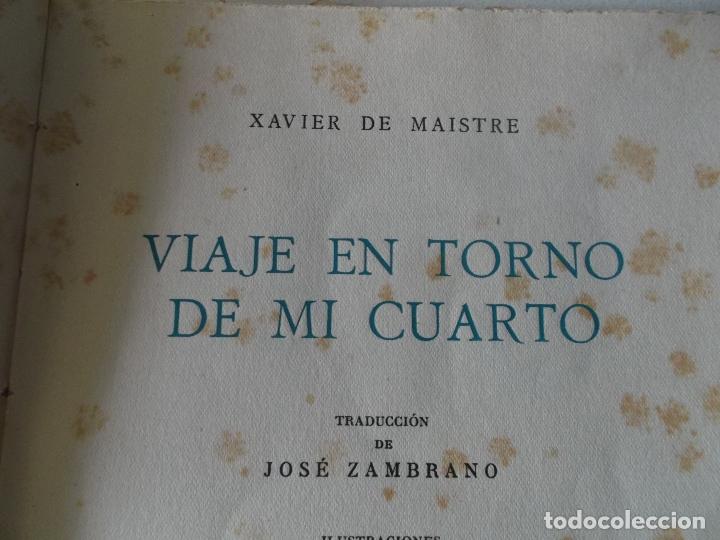 Libros de segunda mano: VVIAJE EN TORNO DE MI CUARTO - XAVIER DE MAISTRE - EDICION NUMERADA ILUSTRADA POR PEDRO PRAT. - Foto 7 - 179239348