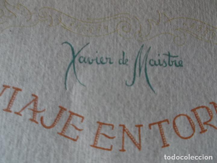 Libros de segunda mano: VVIAJE EN TORNO DE MI CUARTO - XAVIER DE MAISTRE - EDICION NUMERADA ILUSTRADA POR PEDRO PRAT. - Foto 11 - 179239348