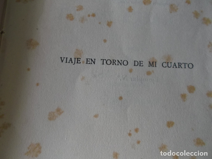 Libros de segunda mano: VVIAJE EN TORNO DE MI CUARTO - XAVIER DE MAISTRE - EDICION NUMERADA ILUSTRADA POR PEDRO PRAT. - Foto 12 - 179239348