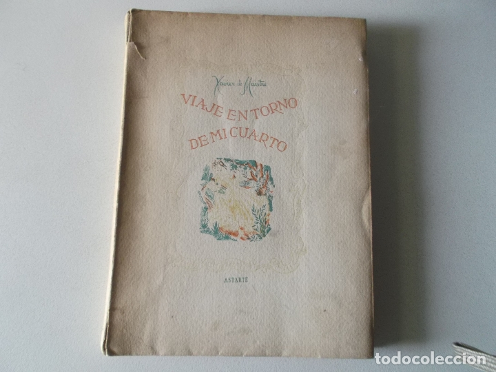 VVIAJE EN TORNO DE MI CUARTO - XAVIER DE MAISTRE - EDICION NUMERADA ILUSTRADA POR PEDRO PRAT. (Libros de Segunda Mano (posteriores a 1936) - Literatura - Narrativa - Otros)