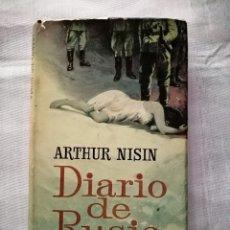 Libros de segunda mano: DIARIO DE RUSIA - ARTHUR NISIN - PLAZA & JANES, 1963. Lote 179254630