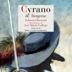 Libros de segunda mano: CYRANO DE BERGERAC EDMOND ROSTAND.NUEVO. Lote 179337121