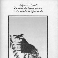 Libros de segunda mano: EN BUSCA DEL TIEMPO PERDIDO 3. EL MUNDO DE GUERMANTES. MARCEL PROUST. ALIANZA. Lote 179375320