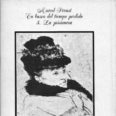 Libros de segunda mano: EN BUSCA DEL TIEMPO PERDIDO 5. LA PRISIONERA. MARCEL PROUST. ALIANZA. Lote 179375515