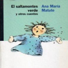 Libros de segunda mano: EL SANTAMONTES VERDE Y OTROS CUENTOS. ANA MARÍA MATUTE. EDITORIAL LUMEN. Lote 179375928