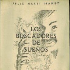 Libros de segunda mano: LOS BUSCADORES DE SUEÑOS (TRECE CUENTOS DE MARAVILLA Y PRODIGIO). Lote 179391588