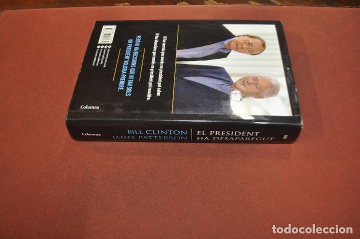 Libros de segunda mano: el president ha desaparegut - bill clinton , james patterson - idioma català - NOF - Foto 3 - 179953902