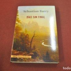 Libros de segunda mano: DIAS SIN FINAL - SEBASTIAN BARRY - NOF. Lote 179954001