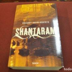 Libros de segunda mano: SHANTARAM - GREGORY DAVID ROBERTS - IDIOMA ESPAÑOL - NOF. Lote 179954186