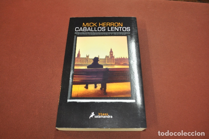 CABALLOS LENTOS - MICK HERRON - IDIOMA ESPAÑOL - NOF (Libros de Segunda Mano (posteriores a 1936) - Literatura - Narrativa - Otros)