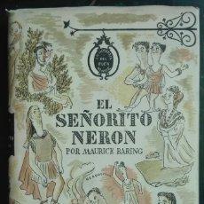 Libros de segunda mano: MAURICE BARING. EL SEÑORITO NERÓN Y OTRAS CARTAS MUERTAS. 1944. Lote 179959478