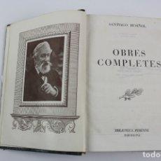 Libros de segunda mano: L-1540. OBRES COMPLETES SANTIAGO RUSIÑOL .1ª EDICIO. 1947. BIBLIOTECA PERENNE. . Lote 180006775