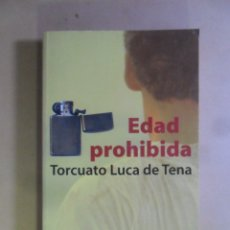Libros de segunda mano: EDAD PROHIBIDA - TORCUATO LUCA DE TENA - PLANETA - 1999. Lote 180011277