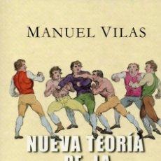 Libros de segunda mano: NUEVA TEORÍA DE LA URBANIDAD. MANUEL VILAS. Lote 180011607