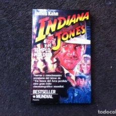Libros de segunda mano: JAMES KAHN. INDIANA JONES. ED. PLANETA, 1984. Lote 180020072