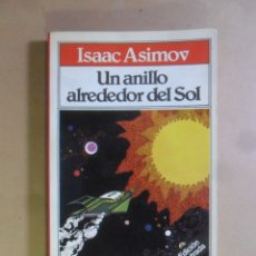 Libros de segunda mano: UN ANILLO ALREDEDOR DEL SOL - ISAAC ASIMOV - BRUGUERA - TODOLIBRO - 1981. Lote 180023075