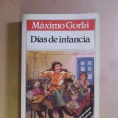 Libros de segunda mano: DIAS DE INFANCIA - MAXIMO GORKI - BRUGUERA - TODOLIBRO - 1981. Lote 180023207