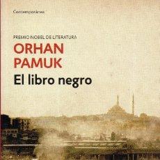 Libros de segunda mano: EL LIBRO NEGRO. ORHAN PAMUK. Lote 180074621