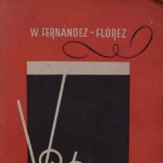 Libros de segunda mano: VOLVORETA - WENCESLAO FERNÁNDEZ FLOREZ. Lote 180079050