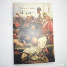Libros de segunda mano: NIKOLÁI V. GÓGOL MÍRGOROD Y96562. Lote 180092431