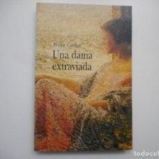 Libros de segunda mano: WILLA CATHER UNA DAMA EXTRAVIADA Y96563. Lote 180092537