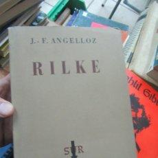 Libros de segunda mano: RILKE, J.-F. ANGELLOZ. L.14508-444. Lote 180093017