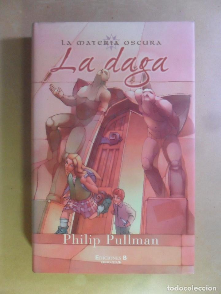 LA DAGA - PHILIP PULLMAN - ED. B - 1998 (Libros de Segunda Mano (posteriores a 1936) - Literatura - Narrativa - Otros)