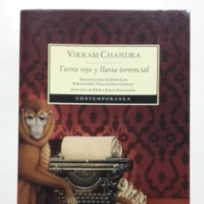 Livres d'occasion: TIERRA ROJA Y LLUVIA TORRENCIAL - VIKRAM CHANDRA - ED. SIRUELA - 2007. Lote 180132713