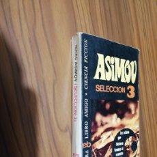 Libros de segunda mano: ASIMOV. SELECCION 3. LIBRO AMIGO. BUEN ESTADO. . Lote 180146412