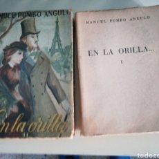Libros de segunda mano: MANUEL POMBO ÁNGULO EN LA ORILLA (2 TOMOS) 1950. Lote 180158642