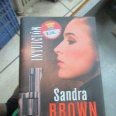 Libros de segunda mano: INTUICIÓN, SANDRA BROWN. L.14508-539. Lote 180171228