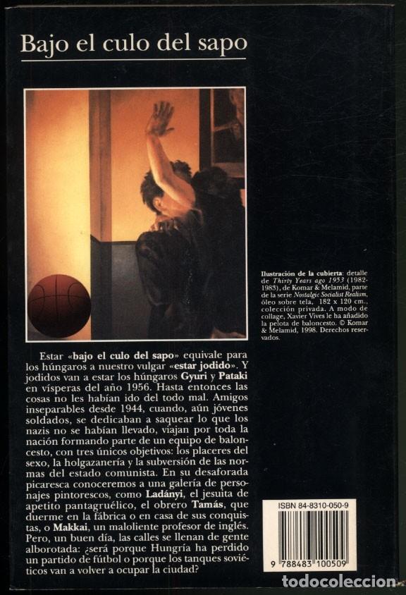 Libros de segunda mano: BAJO EL CULO DEL SAPO .- TIBOR FISCHER - Foto 5 - 180174685