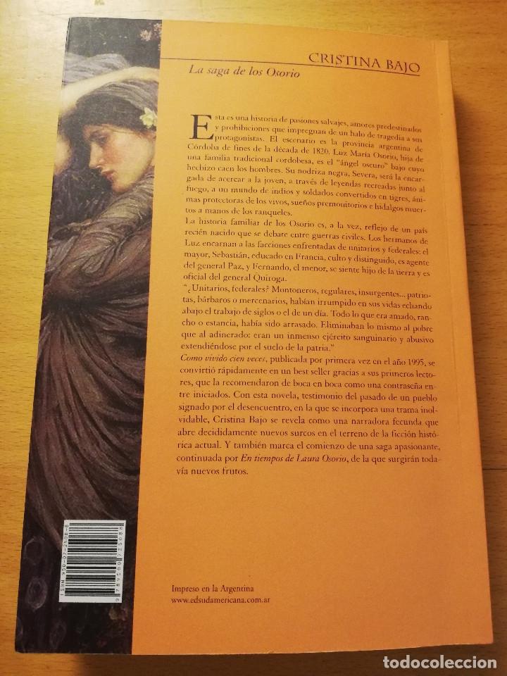 Libros de segunda mano: COMO VIVIENDO CIEN VECES (CRISTINA BAJO) EDITORIAL SUDAMERICANA - Foto 5 - 180174723