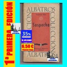 Libros de segunda mano: SOSPECHA - FRANCIS ILES - ÁLBATROS 1950 - NOVELA DEL FILM LA SOSPECHA DE CARY GRANT JOAN FONTAINE. Lote 180196410