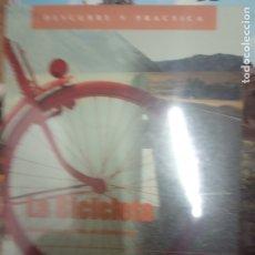 Libros de segunda mano: LA BICICLETA. DESCUBRE Y PRACTICA EL CICLOTURISMO. GRANÇOIS PIEDNOIR. GERARD MEUNIER. PIERRE PAUGET. Lote 180196627