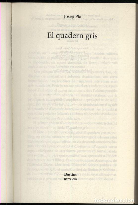 Libros de segunda mano: EL QUADERN GRIS - Josep PLA. - Foto 2 - 180246743