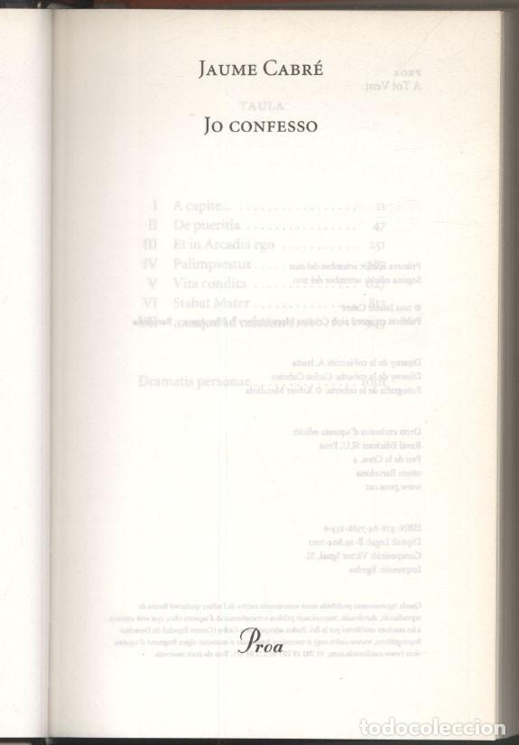 Libros de segunda mano: JO CONFESSO .- Jaume CABRÉ - Foto 2 - 180248710