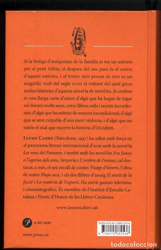 Libros de segunda mano: JO CONFESSO .- Jaume CABRÉ - Foto 5 - 180248710