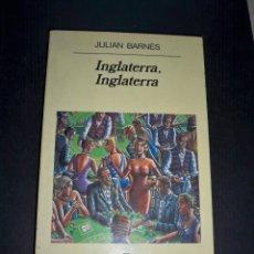 Libros de segunda mano: INGLATERRA, INGLATERRA. JULIAN BARNES. ANAGRAMA. Lote 118626023
